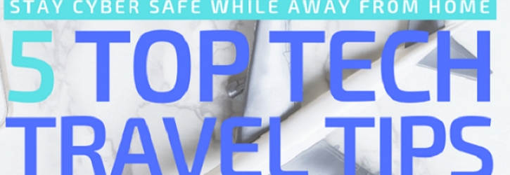 TopTechTravelTips.NatCyberSecurityAlliance.2.July2019